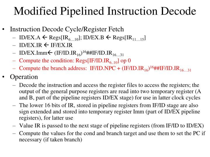 Modified Pipelined Instruction Decode