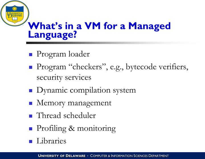 What's in a VM for a Managed Language?