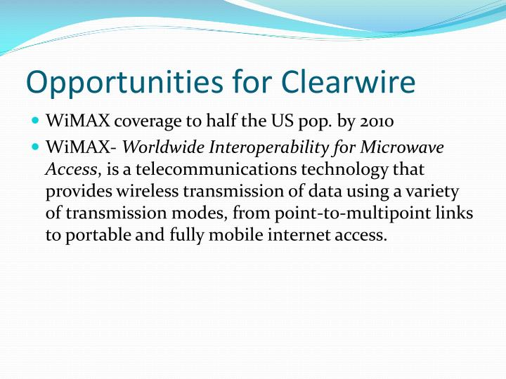 Opportunities for Clearwire