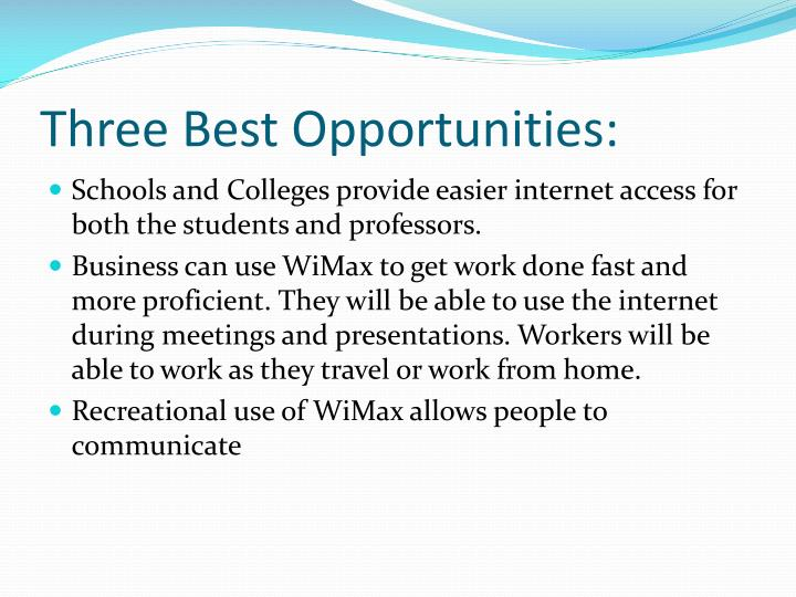 Three Best Opportunities: