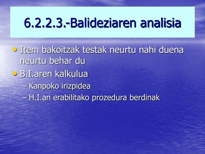 6.2.2.3.-Balideziaren analisia