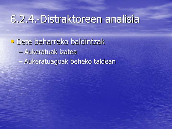 6.2.4.-Distraktoreen analisia