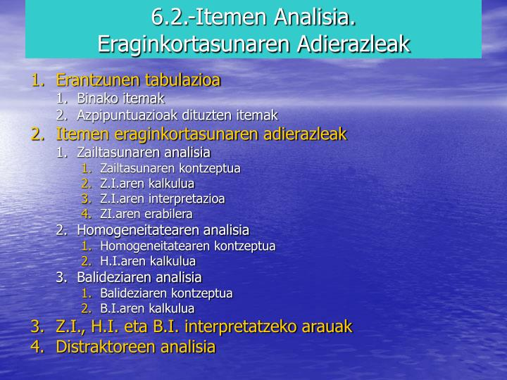 6.2.-Itemen Analisia.
