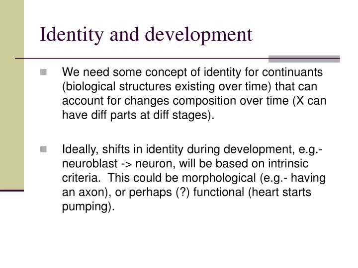 Identity and development