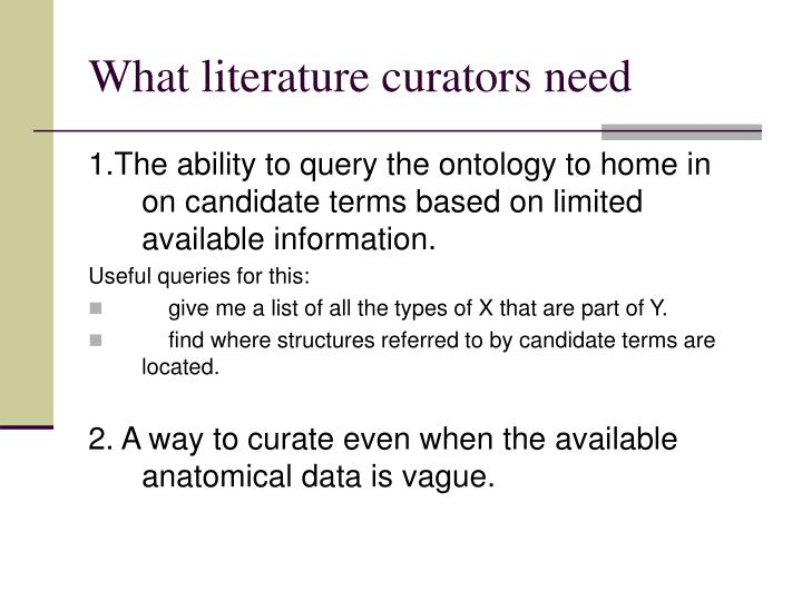 What literature curators need