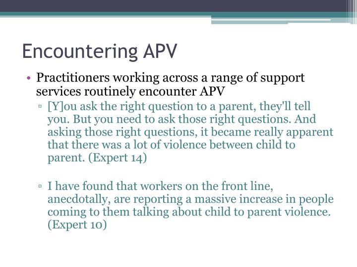 Encountering APV