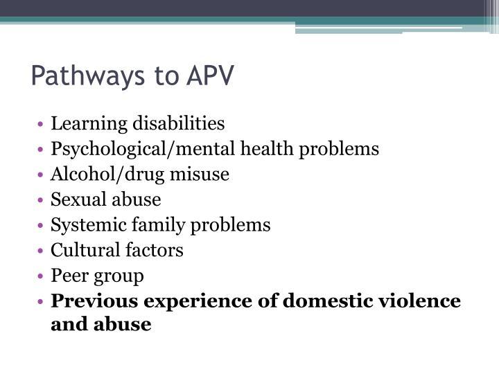 Pathways to APV