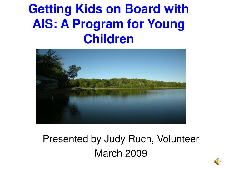 Getting kids on board with ais a program for young children