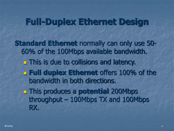 Full-Duplex Ethernet Design