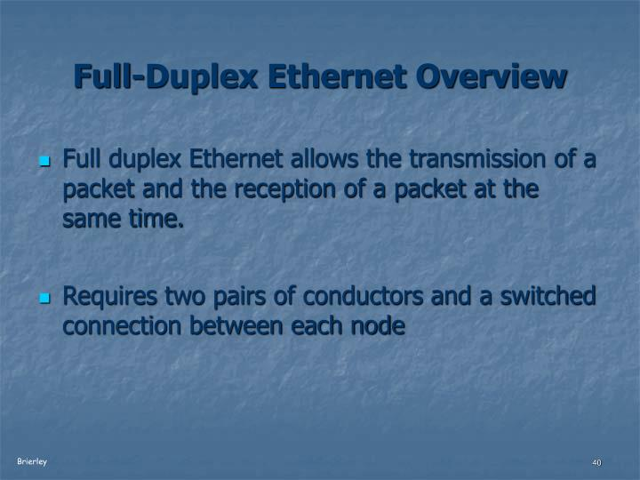 Full-Duplex Ethernet Overview