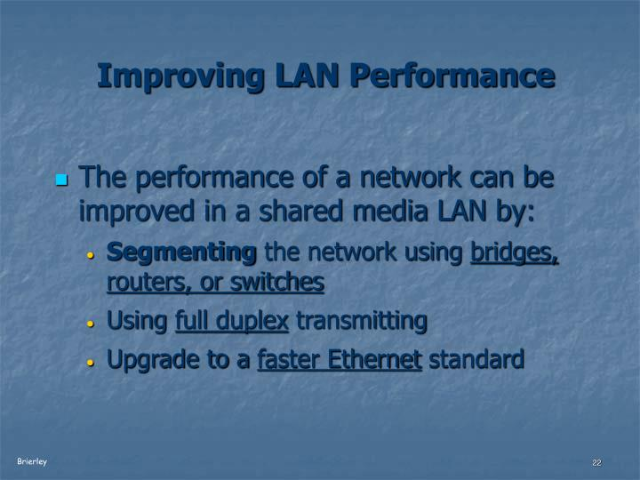 Improving LAN Performance