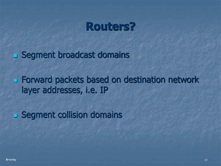 Routers?