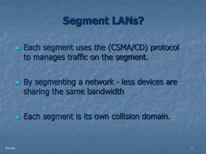 Segment LANs?