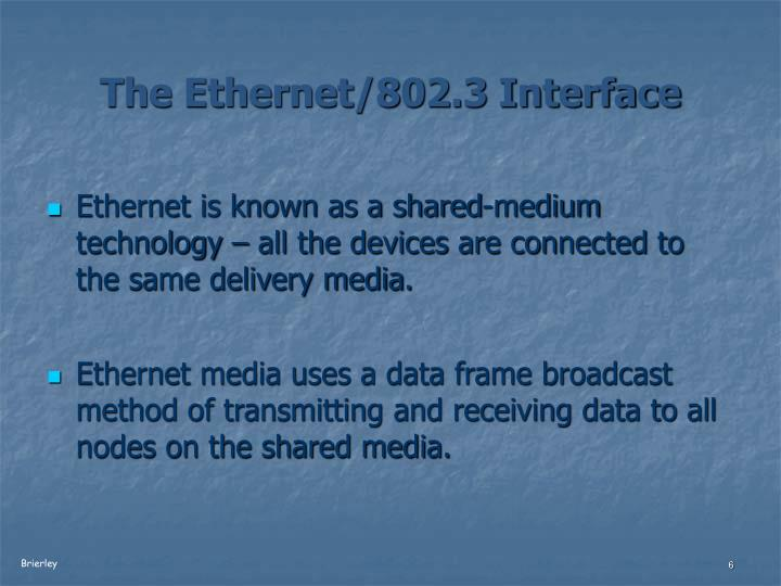 The Ethernet/802.3 Interface