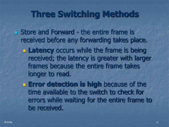 Three Switching Methods