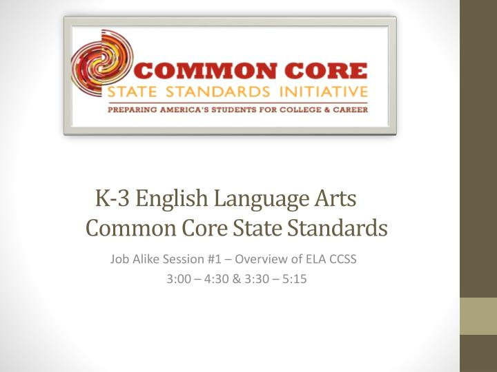 K 3 english language arts common core state standards