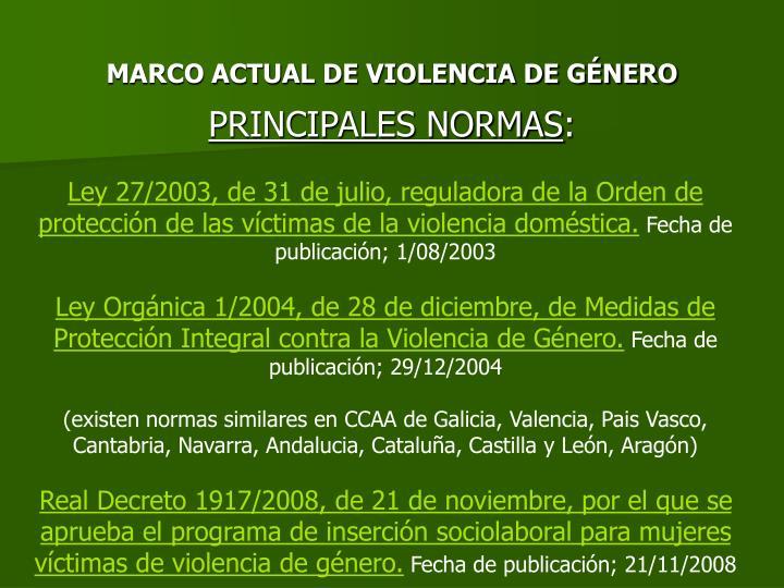 MARCO ACTUAL DE VIOLENCIA DE GÉNERO