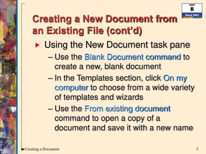 Creating a New Document from an Existing File (cont'd)