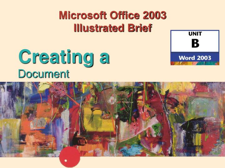 microsoft office 2003 illustrated brief