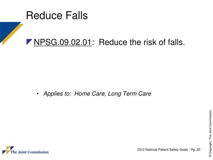 Reduce Falls