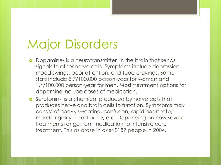 Major Disorders