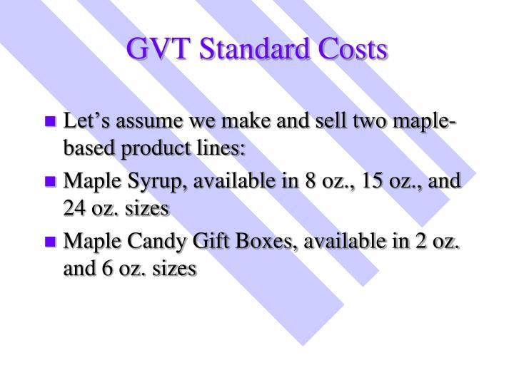 GVT Standard Costs