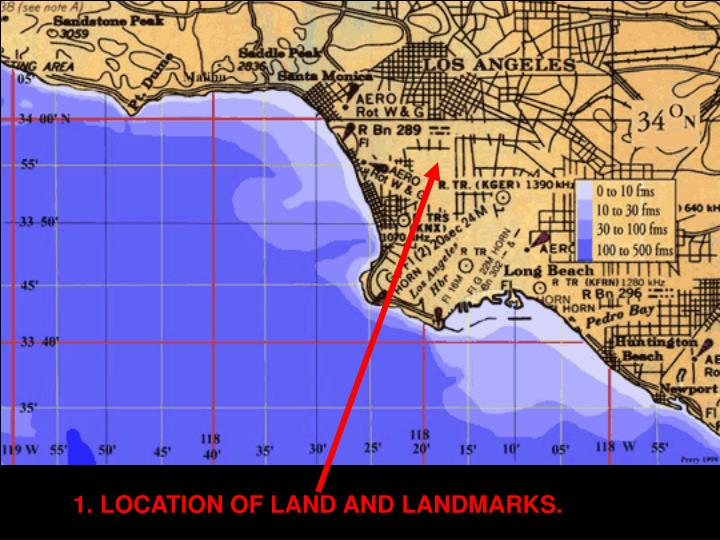 1. LOCATION OF LAND AND LANDMARKS.