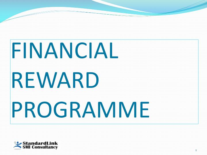 financial reward programme