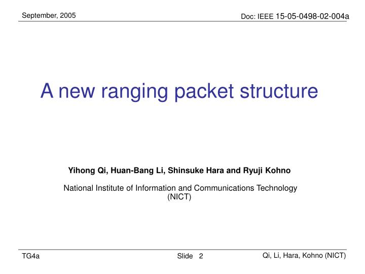 A new ranging packet structure