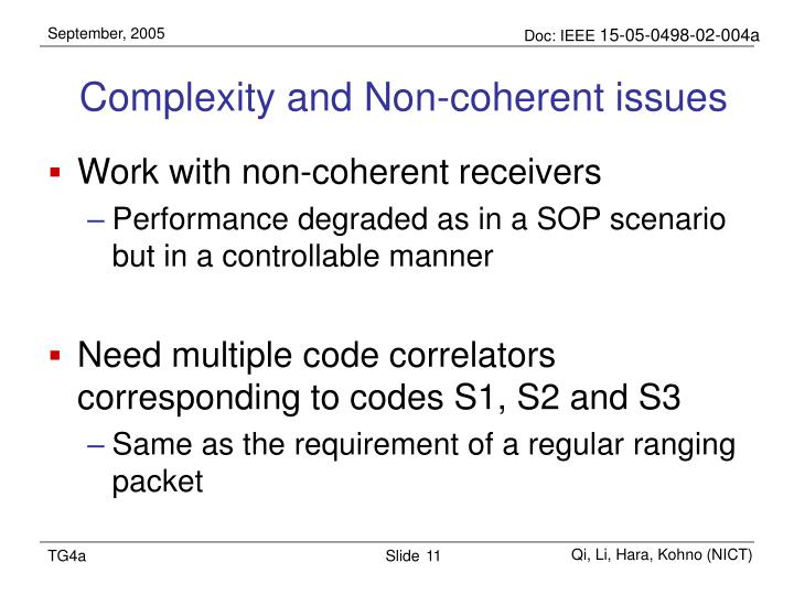 Complexity and Non-coherent issues