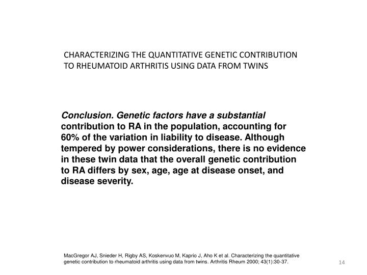CHARACTERIZING THE QUANTITATIVE GENETIC CONTRIBUTION