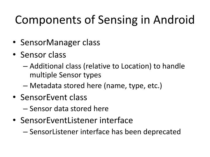 Components of Sensing in Android
