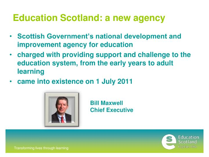 Education scotland a new agency