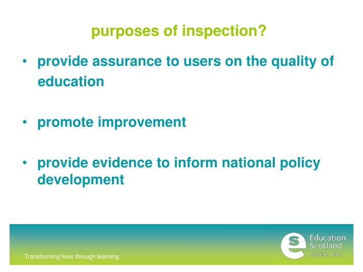 purposes of inspection?