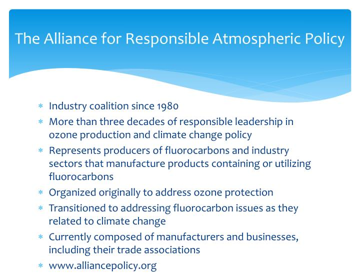The alliance for responsible atmospheric policy