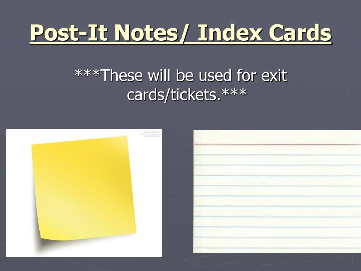 Post-It Notes/ Index Cards