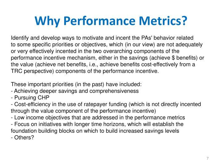 Why Performance Metrics?