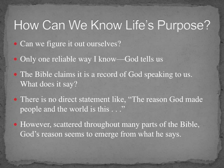 How Can We Know Life's Purpose?