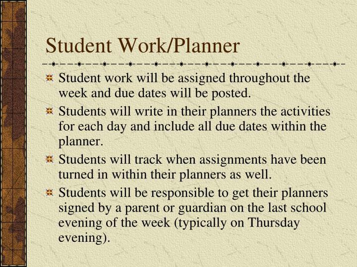 Student Work/Planner