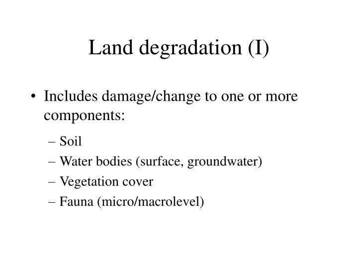 Land degradation (I)