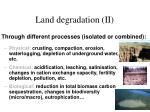 land degradation ii