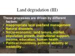 land degradation iii
