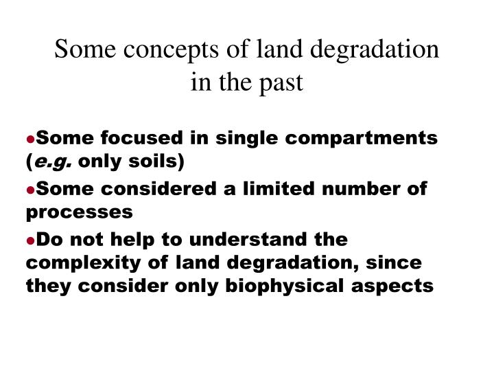 Some concepts of land degradation in the past