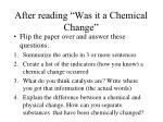after reading was it a chemical change