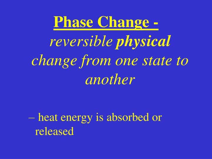 Phase Change -