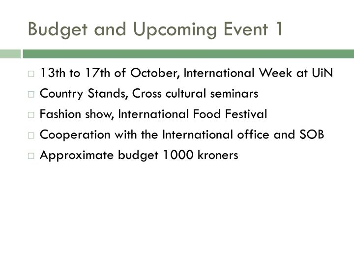 Budget and Upcoming Event 1