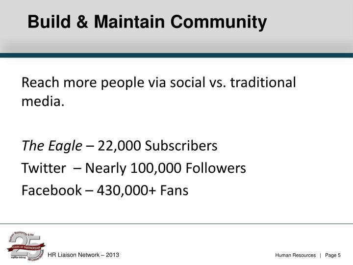 Build & Maintain Community