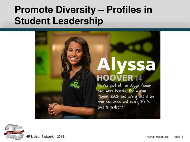 Promote Diversity – Profiles in Student Leadership