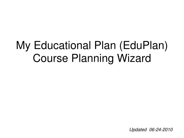 My educational plan eduplan course planning wizard