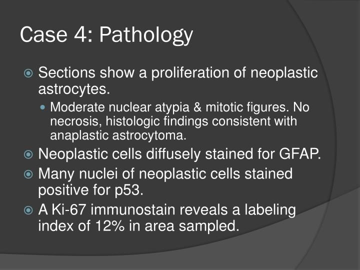 Case 4: Pathology